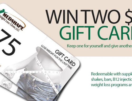 Win Two $75 Gift Cards From MedShape Weight Loss Clinic